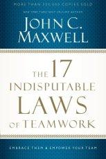 2017-07-25 indisputable laws of teamwork